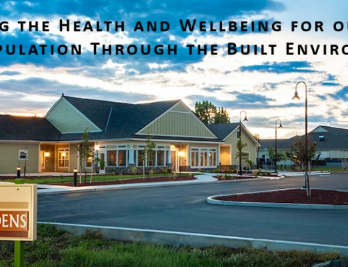 Increasing the Health and Wellbeing for our Aging Population Through the Built Environment